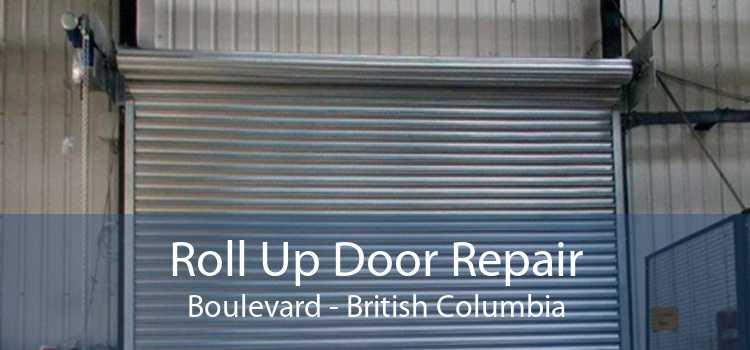 Roll Up Door Repair Boulevard - British Columbia