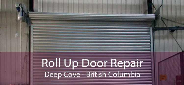 Roll Up Door Repair Deep Cove - British Columbia