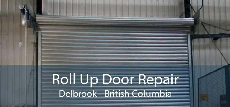 Roll Up Door Repair Delbrook - British Columbia
