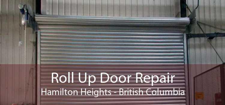 Roll Up Door Repair Hamilton Heights - British Columbia