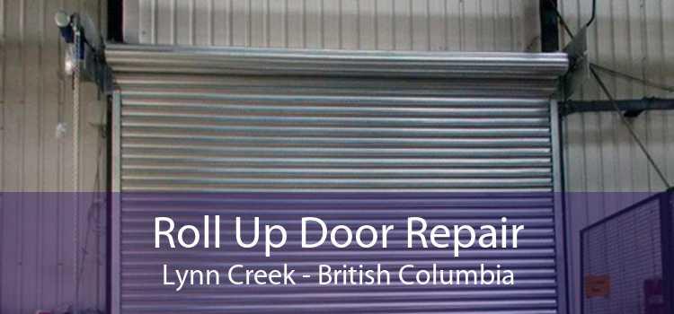 Roll Up Door Repair Lynn Creek - British Columbia