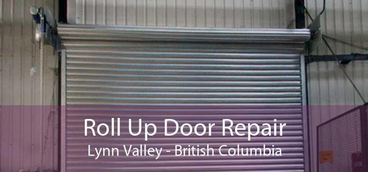 Roll Up Door Repair Lynn Valley - British Columbia