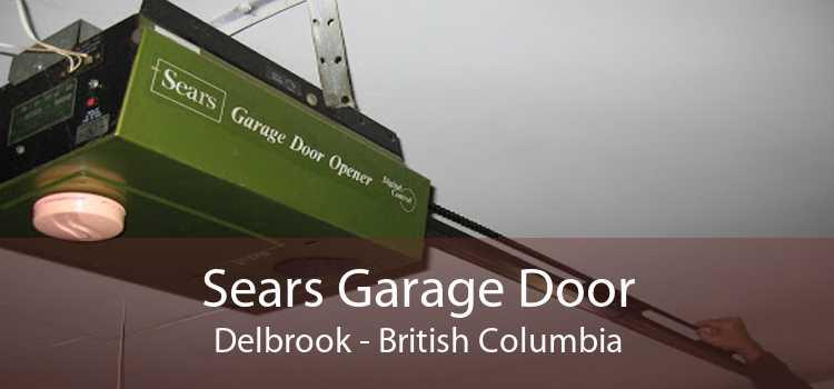 Sears Garage Door Delbrook - British Columbia