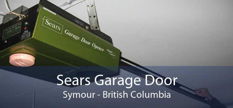 Sears Garage Door Symour - British Columbia