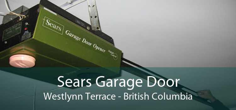 Sears Garage Door Westlynn Terrace - British Columbia