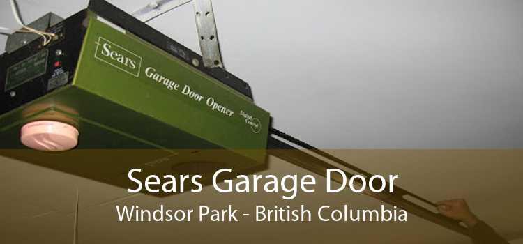 Sears Garage Door Windsor Park - British Columbia