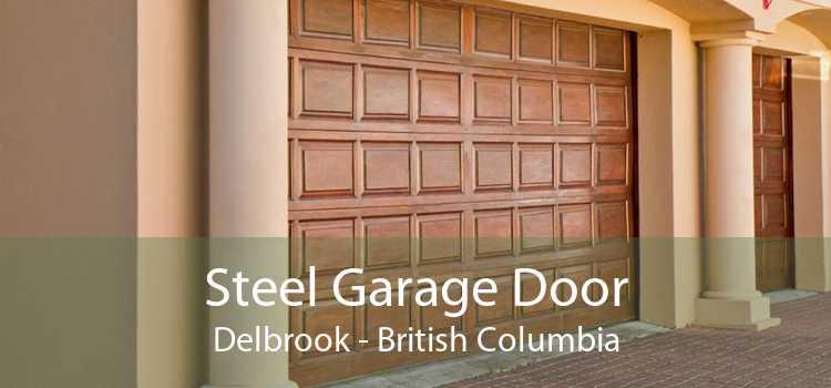 Steel Garage Door Delbrook - British Columbia
