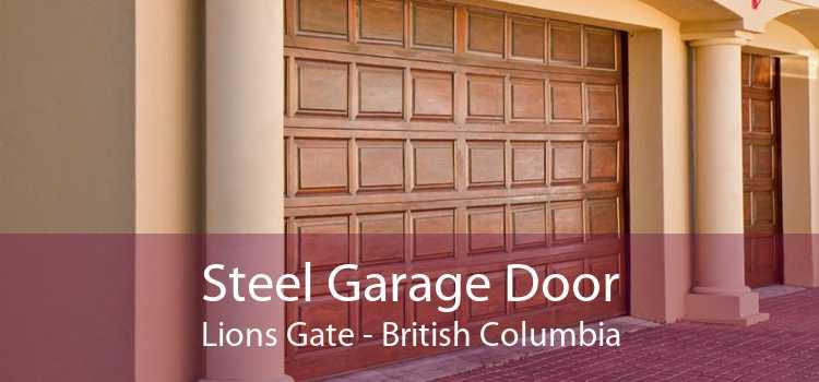 Steel Garage Door Lions Gate - British Columbia