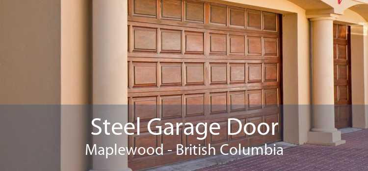 Steel Garage Door Maplewood - British Columbia