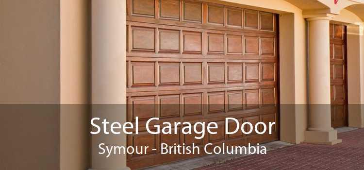 Steel Garage Door Symour - British Columbia