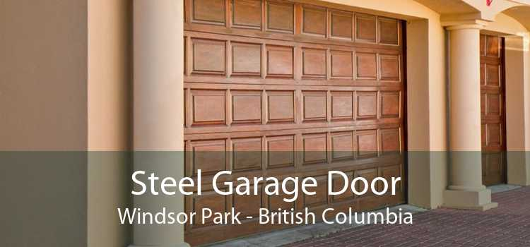 Steel Garage Door Windsor Park - British Columbia