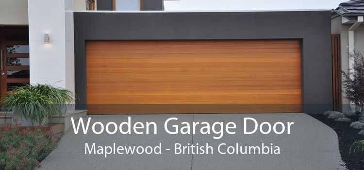 Wooden Garage Door Maplewood - British Columbia