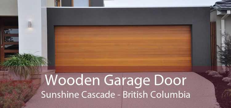 Wooden Garage Door Sunshine Cascade - British Columbia