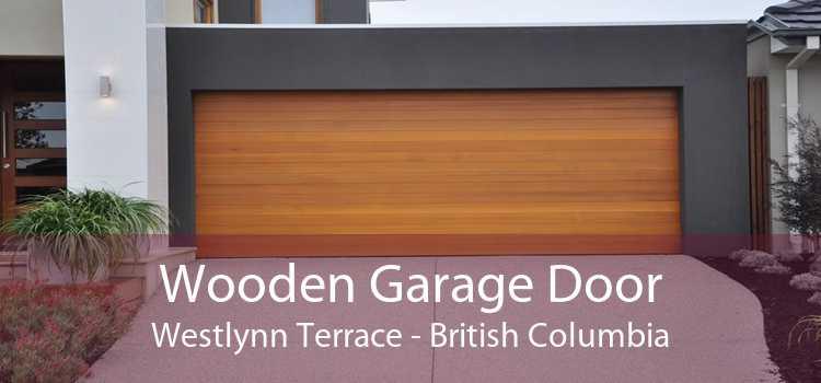 Wooden Garage Door Westlynn Terrace - British Columbia